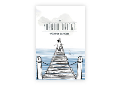 The Narrow Bridge Without Barriers
