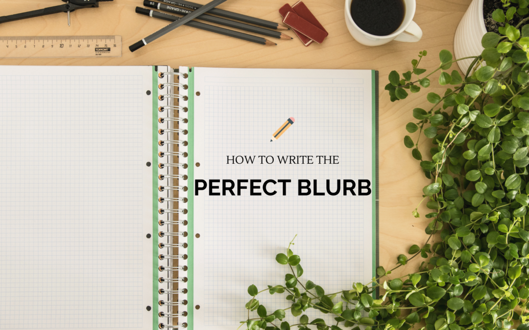 How to write the perfect blurb
