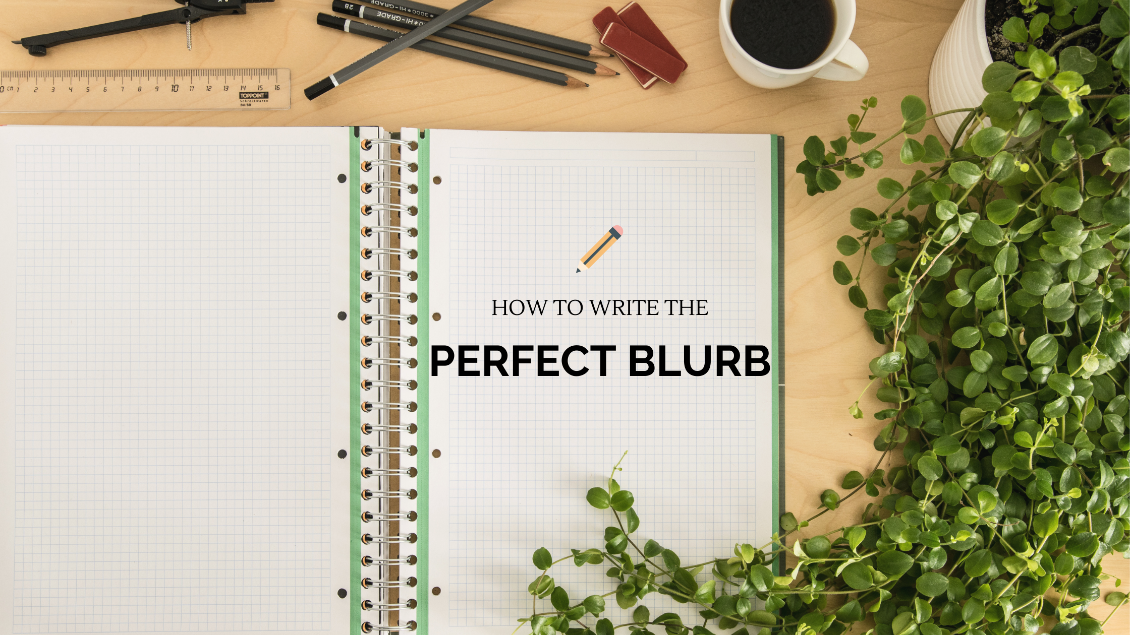 How to write the perfect blurb - Feature Image
