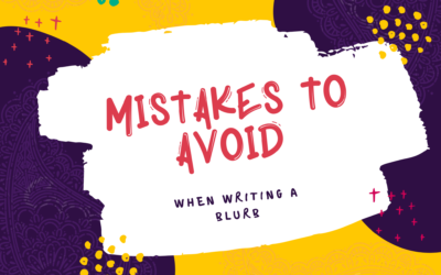 Mistakes to avoid when writing a blurb