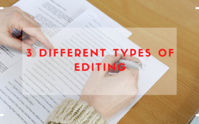 3 Different Types of Editing Explained