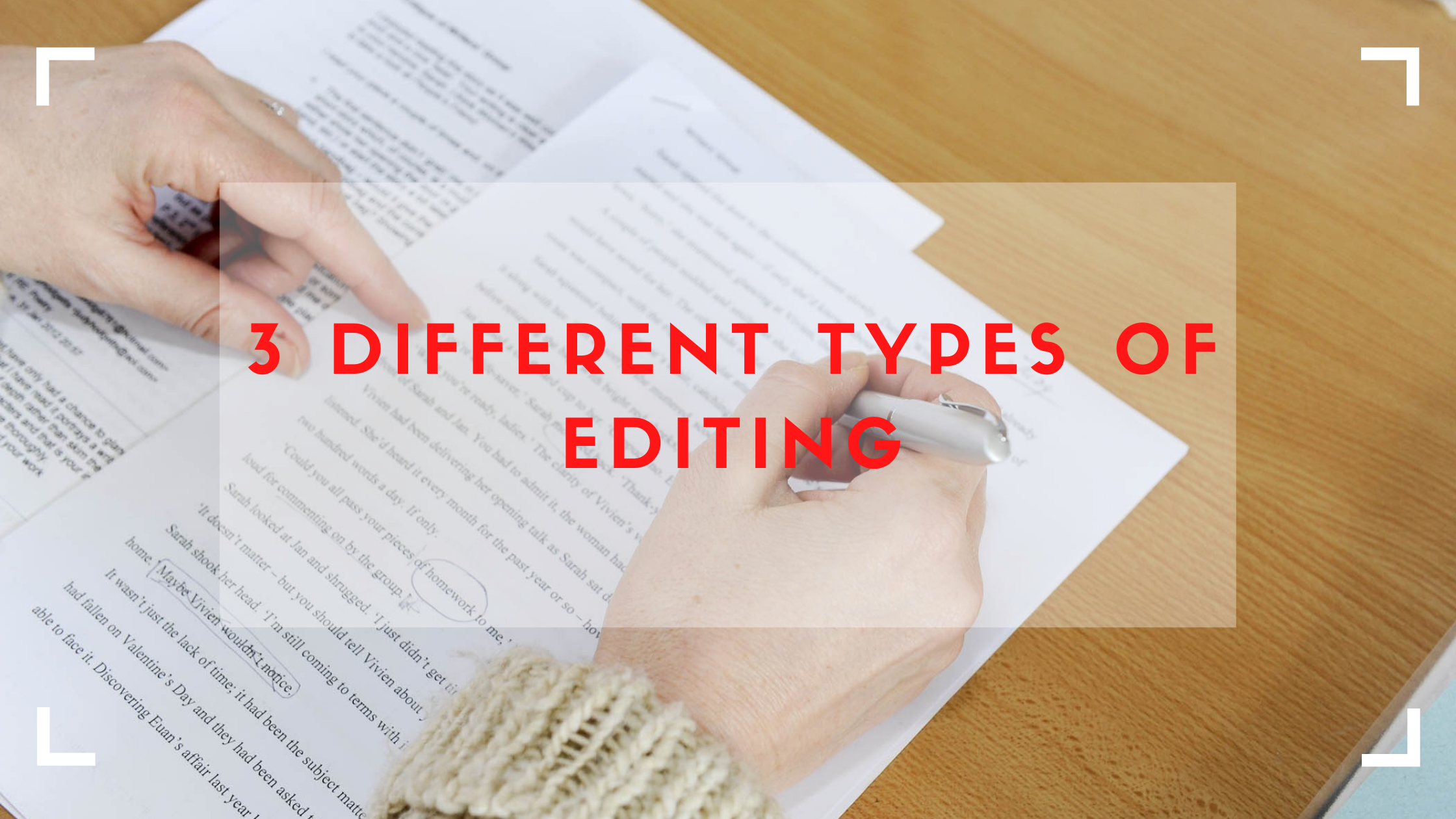 3 different types of editing