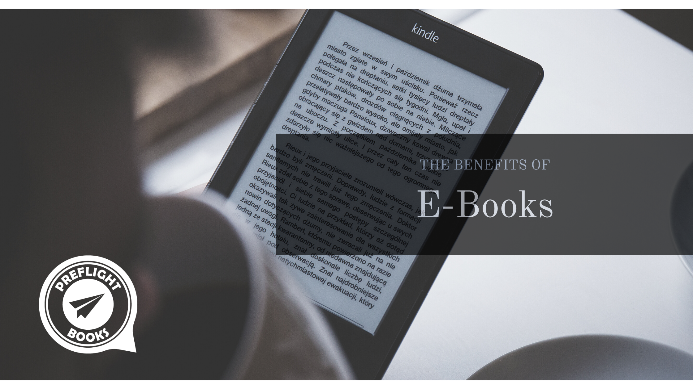 The Benefits of E-Books